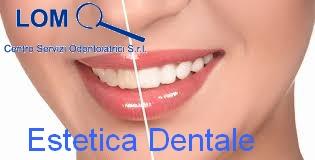 estetica dentale lom